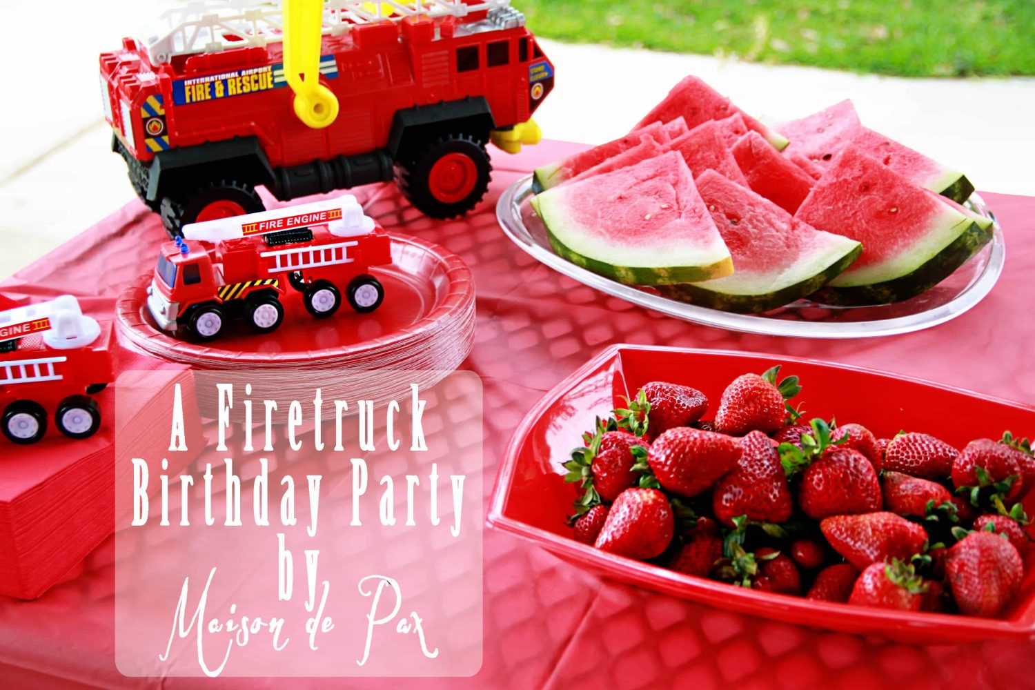 A Smokin' Hot Fire Truck Birthday Party