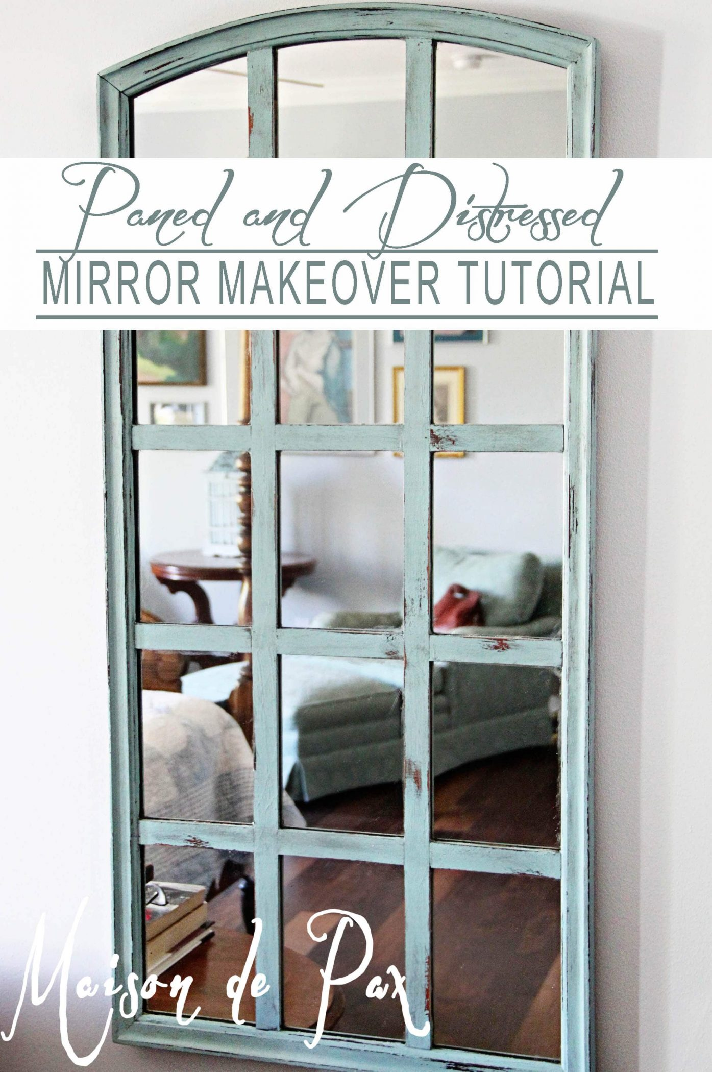 distressed and paned diy mirror