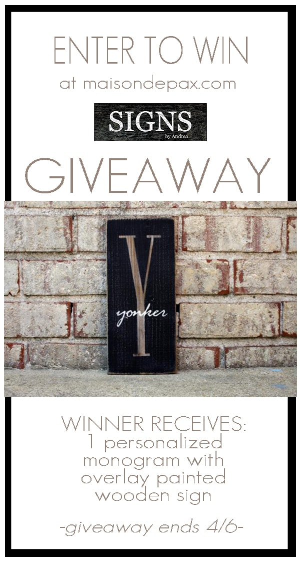 Enter to win a gorgeous, handmade, personalized wooden sign at www.maisondepax.com No purchase necessary!