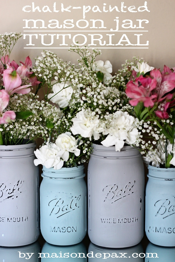 chalk paint mason jars Chalk Painted Mason Jar Tutorial   Maison de Pax chalk paint mason jars