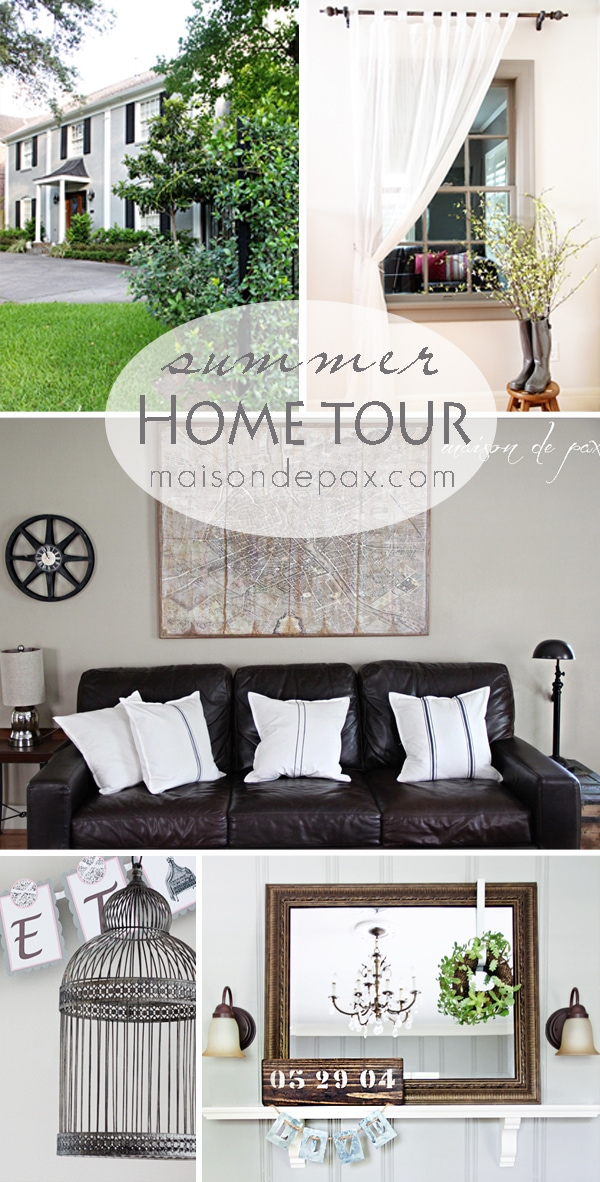 Summer Home Tour- Maison de Pax
