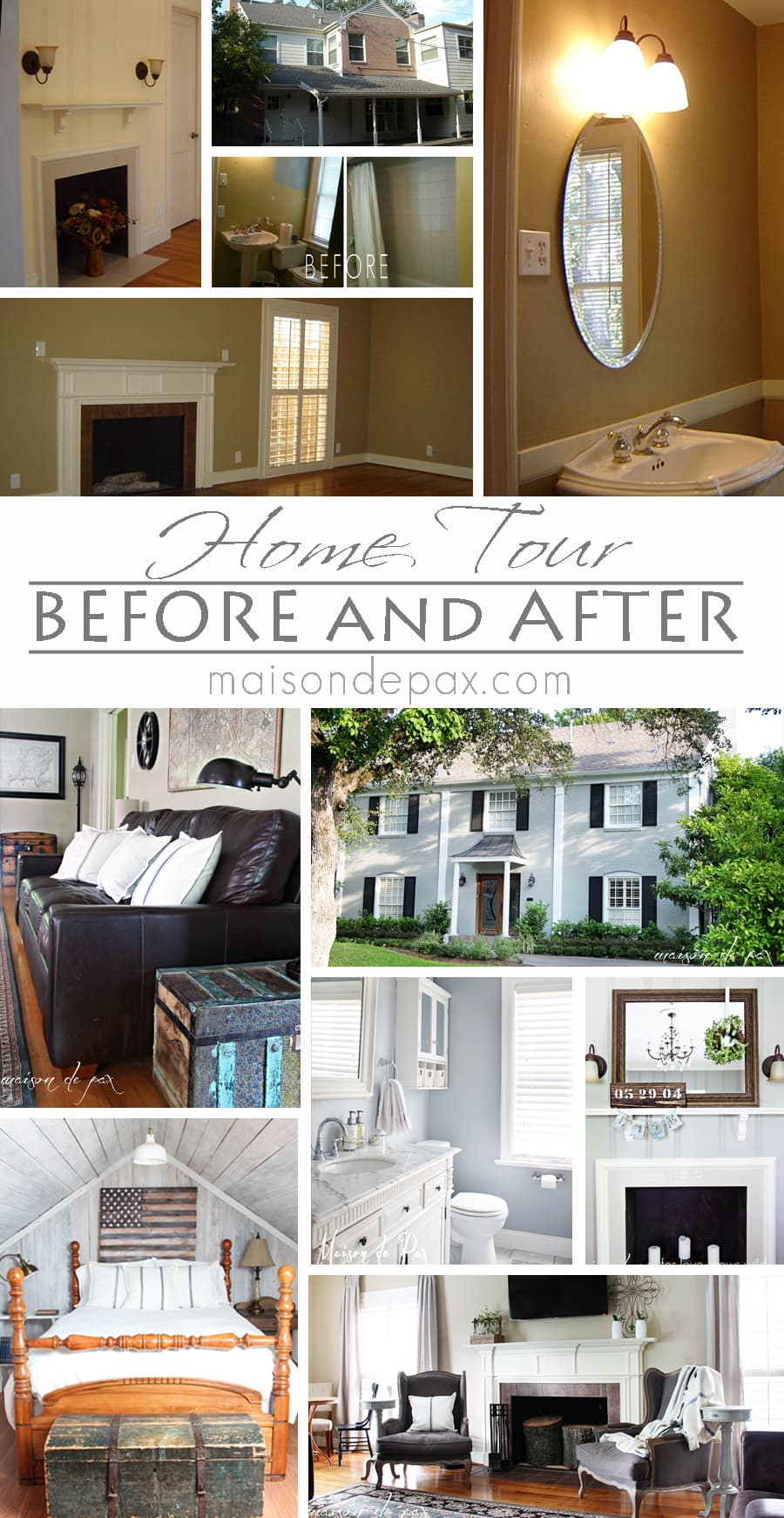 Before and After House Tour- Maison de Pax