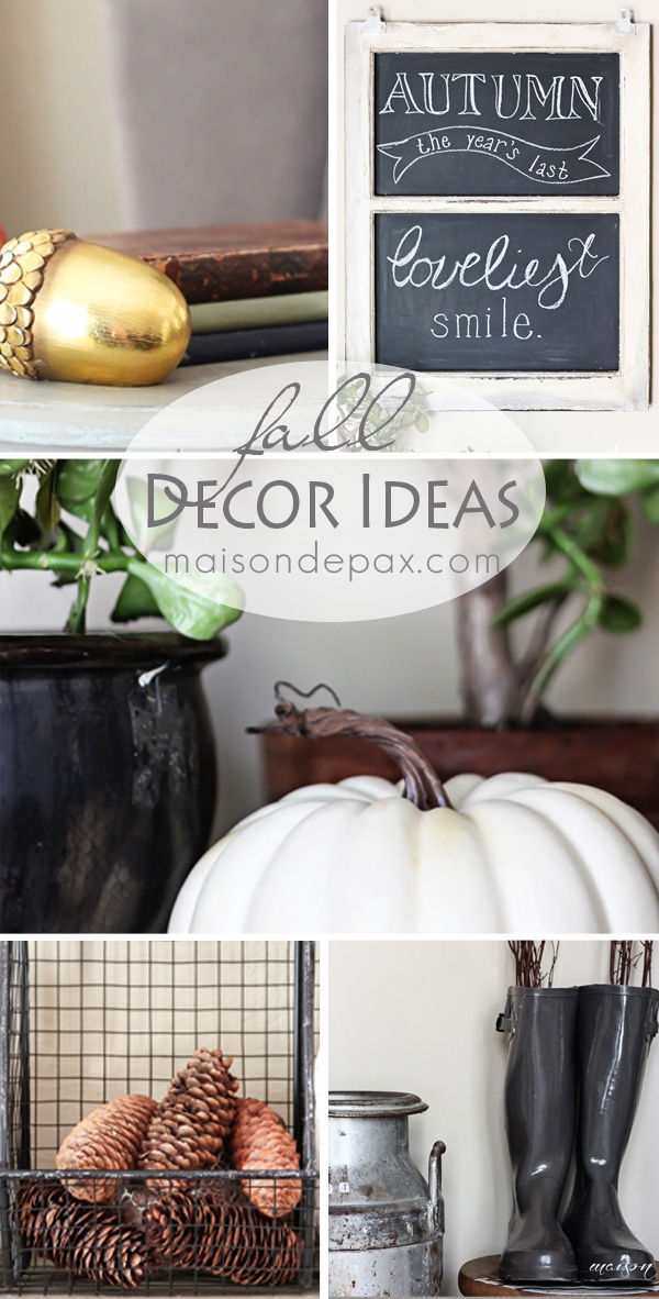 Home tour - Fall decorating ideas- Maison de Pax