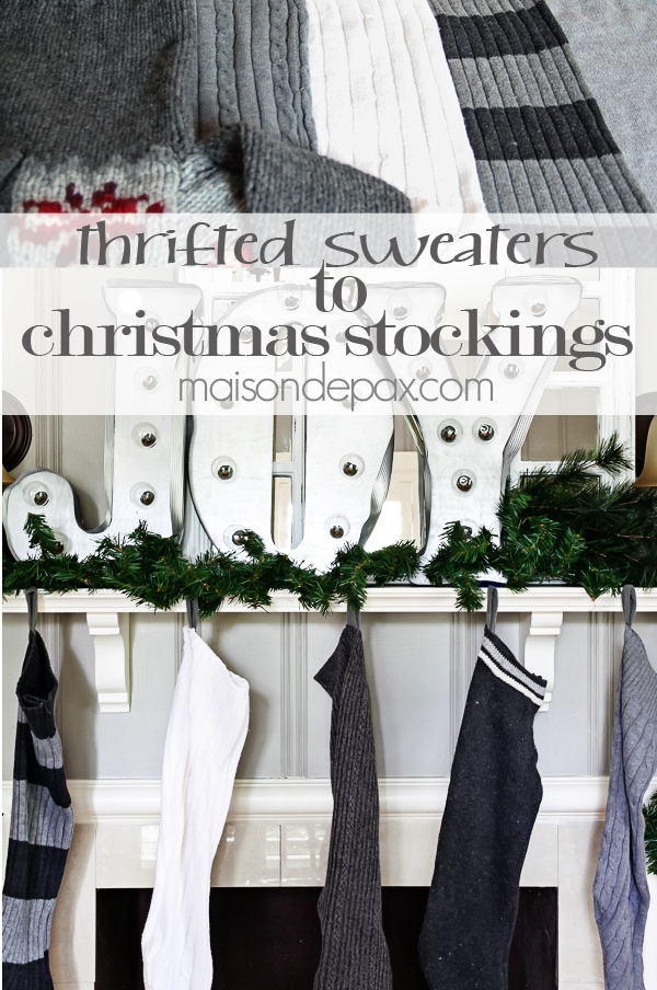 DIY stockings from thrift store socks- Maison de Pax