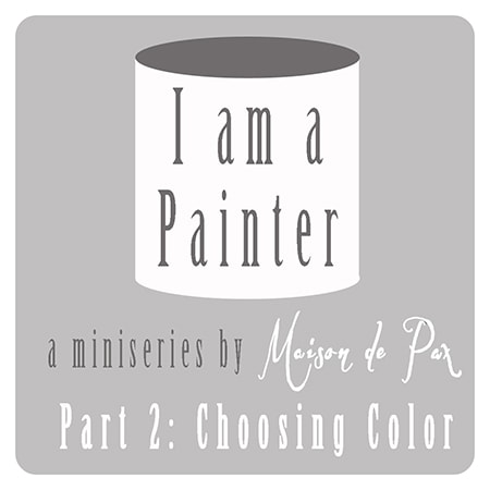 Paint Miniseries - Choosing Color