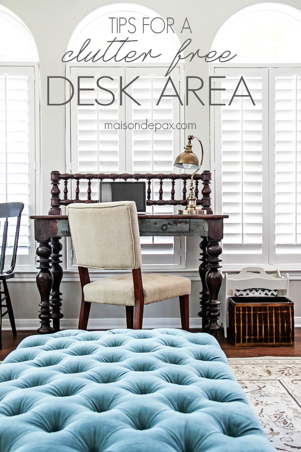 Great tips for a clutter-free desk! maisondepax.com