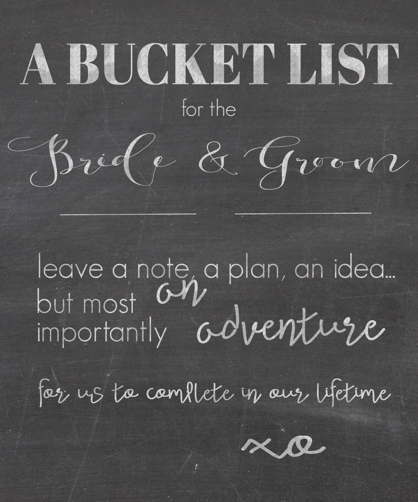 free printable! Chalkboard sign for a bucket list in lieu of a guest book | maisondepax.com