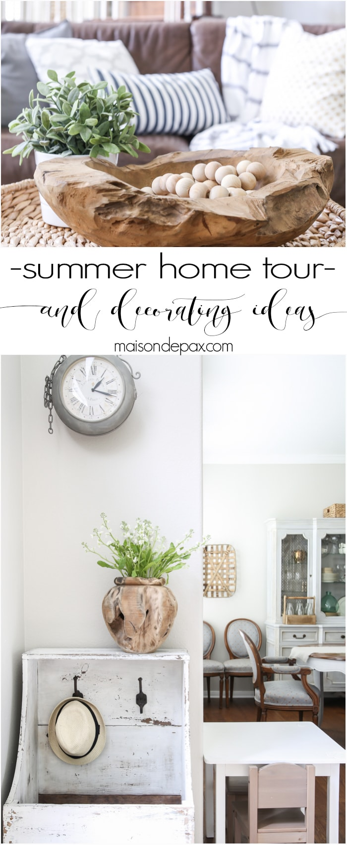 Beautiful summer home tour with lots of whites, raw wood tones, and simple decorating ideas- Maison de Pax