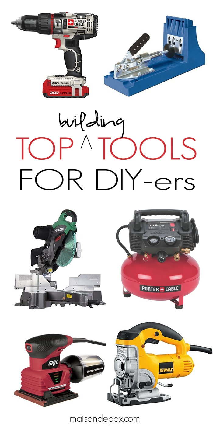The Best Tools for DIY-ers   perfect for all skill levels, every DIYer will want to add these tools to their list... includes budget options!