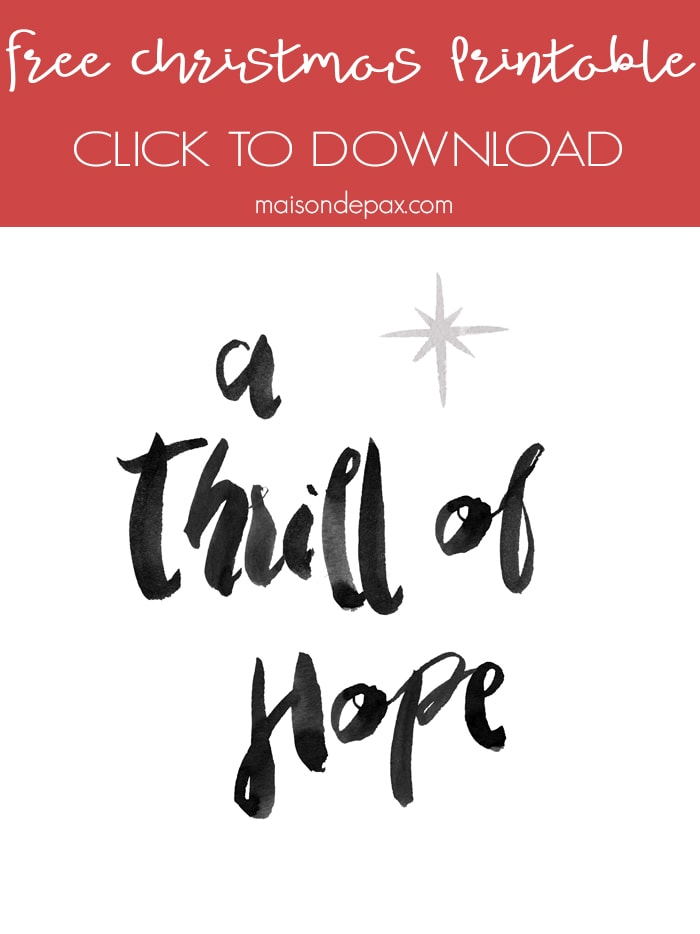 Thrill of Hope Free Download- Maison de Pax