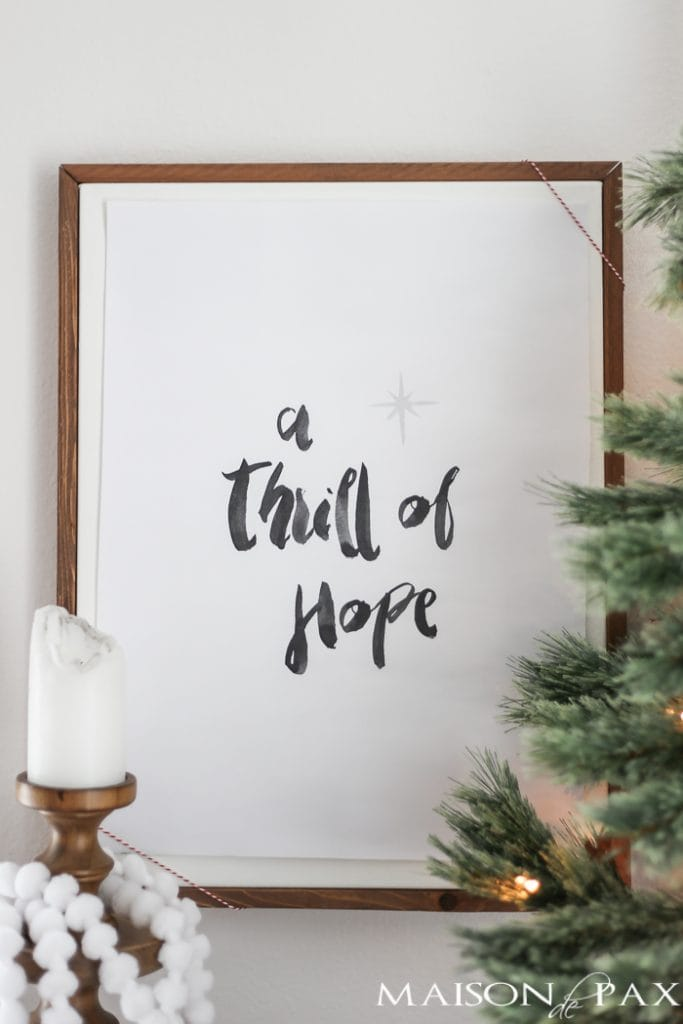 Thrill of Hope | Joy to the world printable- Maison de Pax