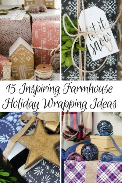 15 Inspiring Farmhouse Holiday Gift Wrap Ideas