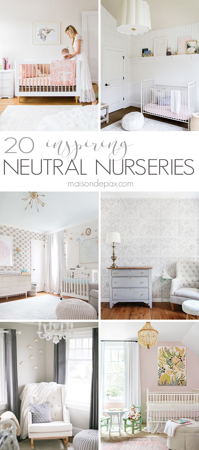20 Neutral Baby Nurseries- Maison de Pax