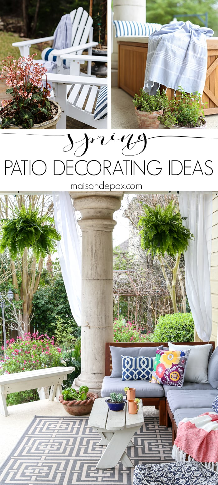 Spring Decorating ideas for the outdoor patio- Maison de Pax