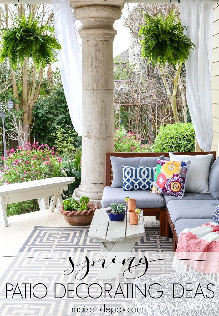 Spring patio decorating ideas maison de pax for Patio deck decorating ideas