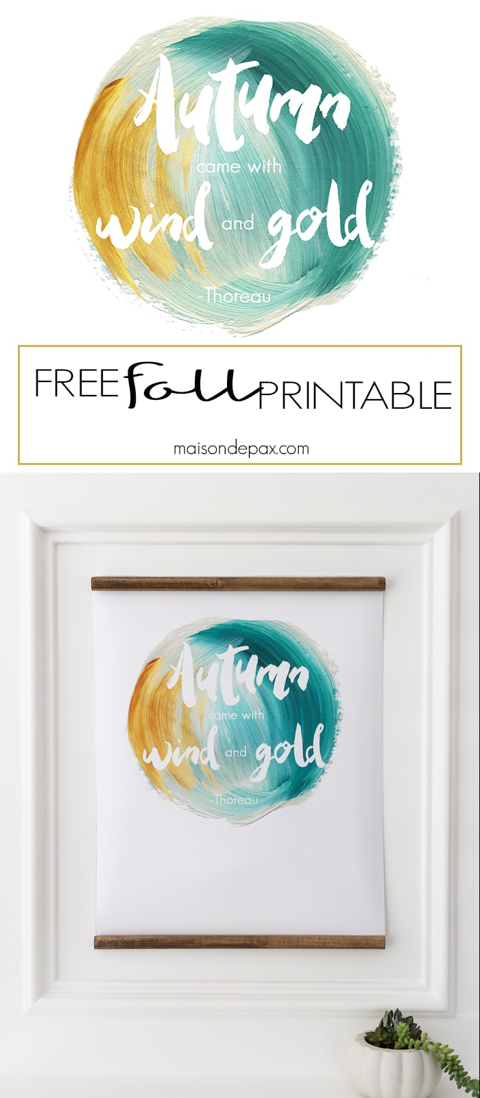 "free fall printable: download and print ""Autumn came with wind and gold"" by Thoreau to decorate your home for fall #fallprintable"