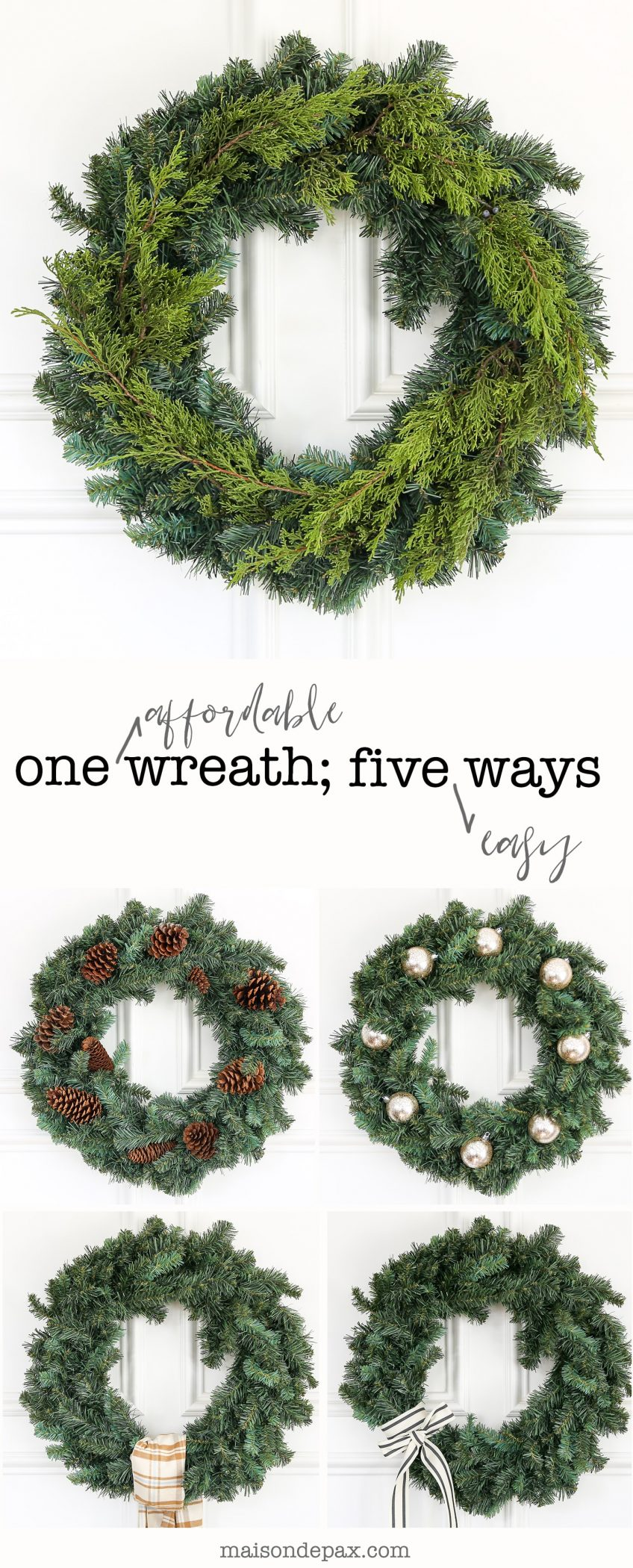 Easy wreath decorating ideas!  Find out five easy ways to decorate one affordable Christmas wreath and tips to make it perfect.  Save on storage and cost with these versatile, easy Christmas wreath ideas! #christmaswreath