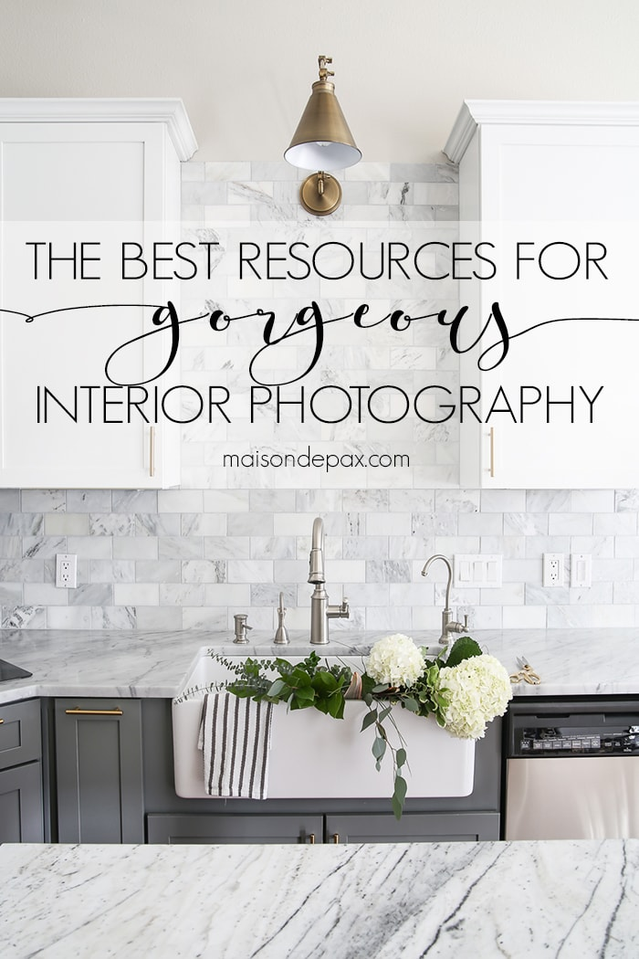 Are you a blogger, interior designer, or real estate agent looking to take beautiful interior photos? These photography resources will help you take the best home photos you can. #photographytips