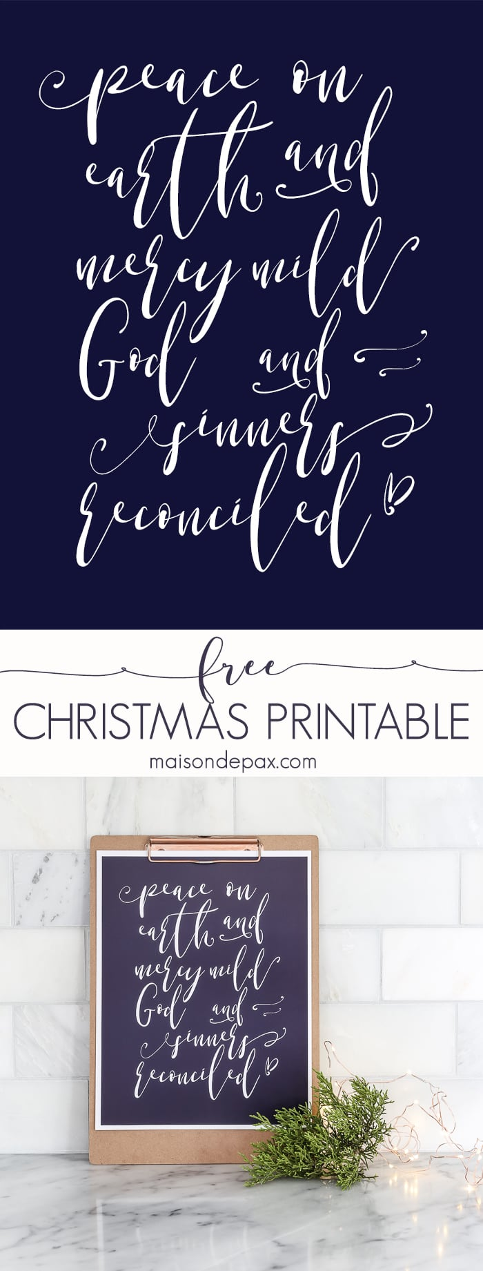 """peace on earth and mercy mild, God and sinner reconciled"" - free Christmas prtintable wall art! #christmasprintable"