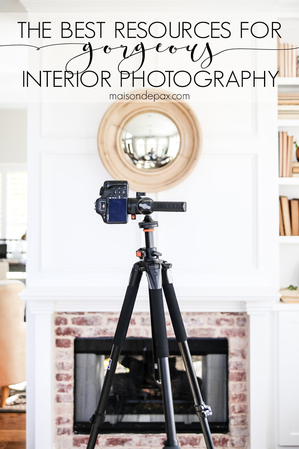 Interior Photography Tips-- Maison de Pax