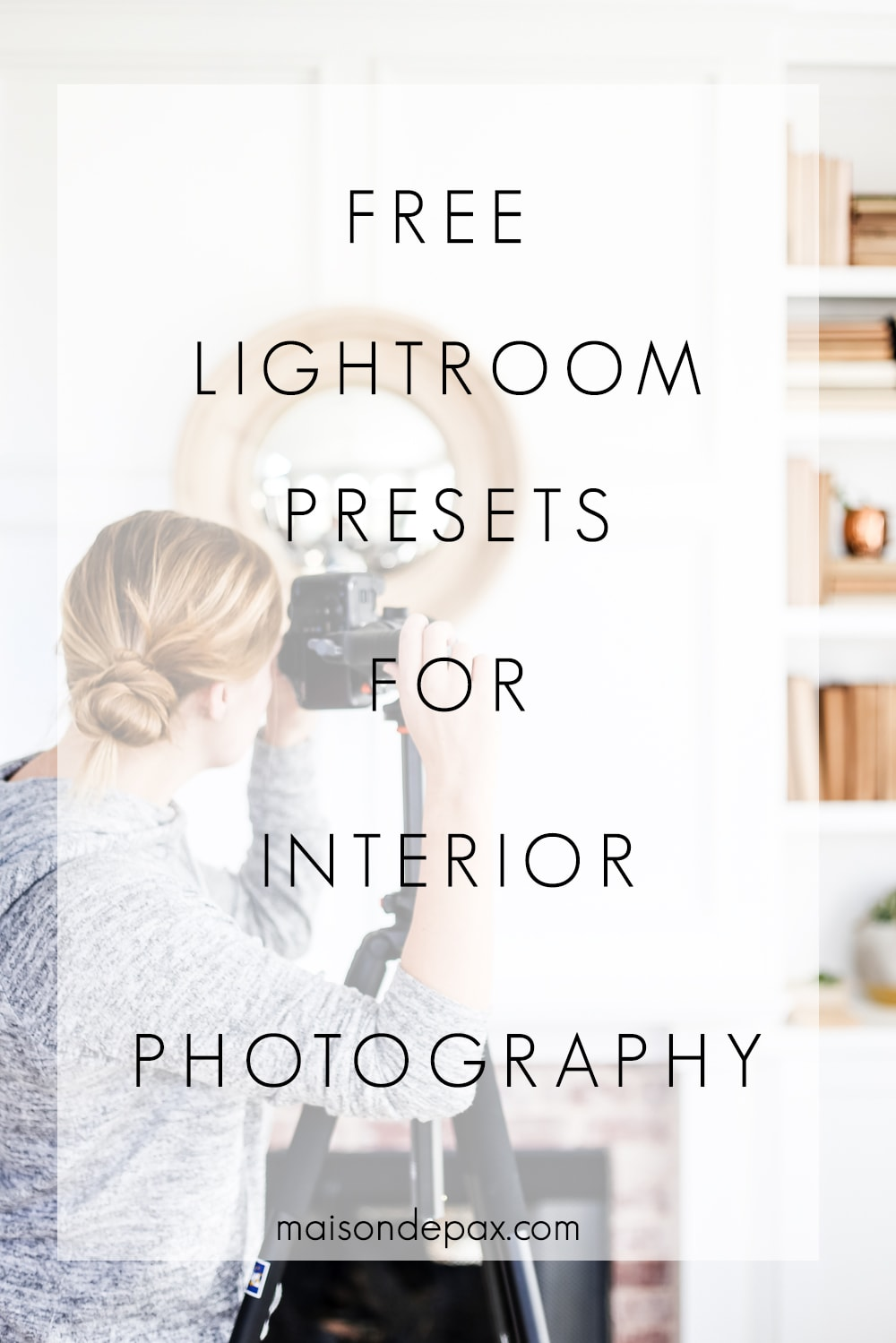 Get two FREE lightroom presets perfect for interior photography!! #lightroompresets #lightroom #lightroompreset #interiorphotography #interiorphotos #photoediting #adobelightroom #photosoftware #freepresets