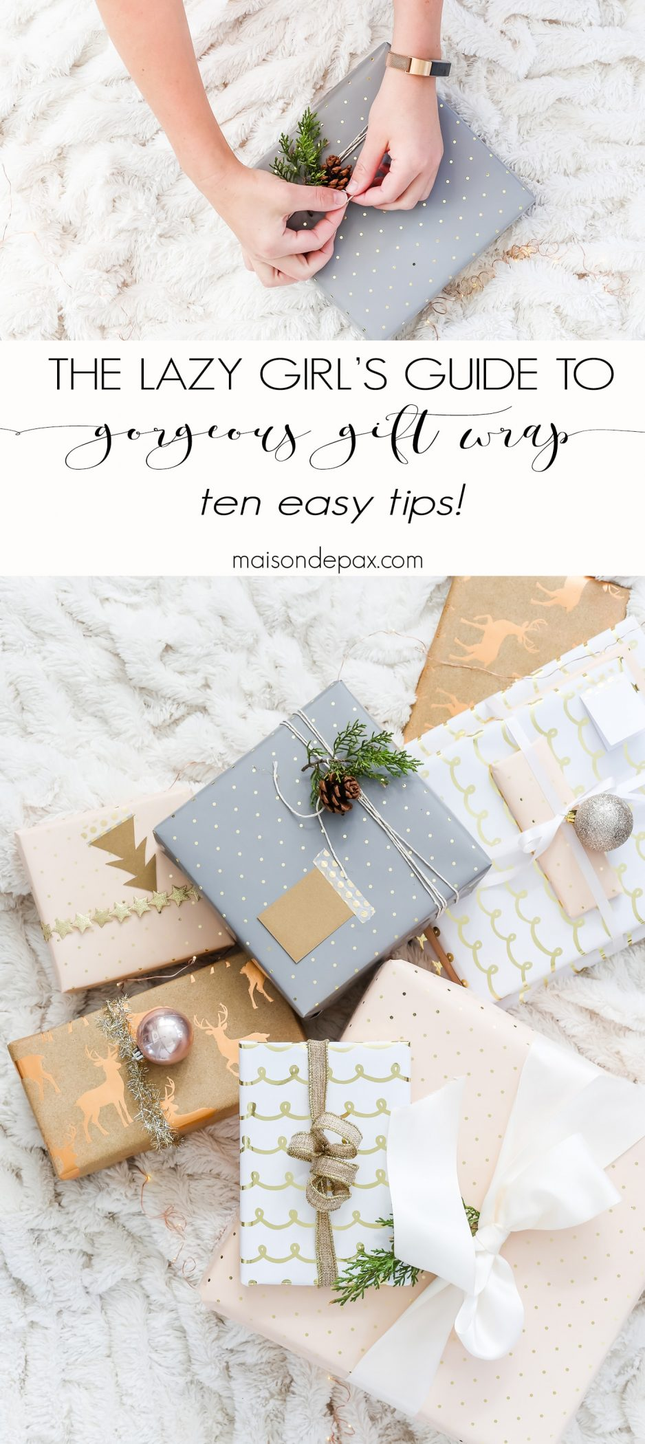 The Lazy Girl\'s Guide to Beautiful Gift Wrap Ideas - Maison de Pax