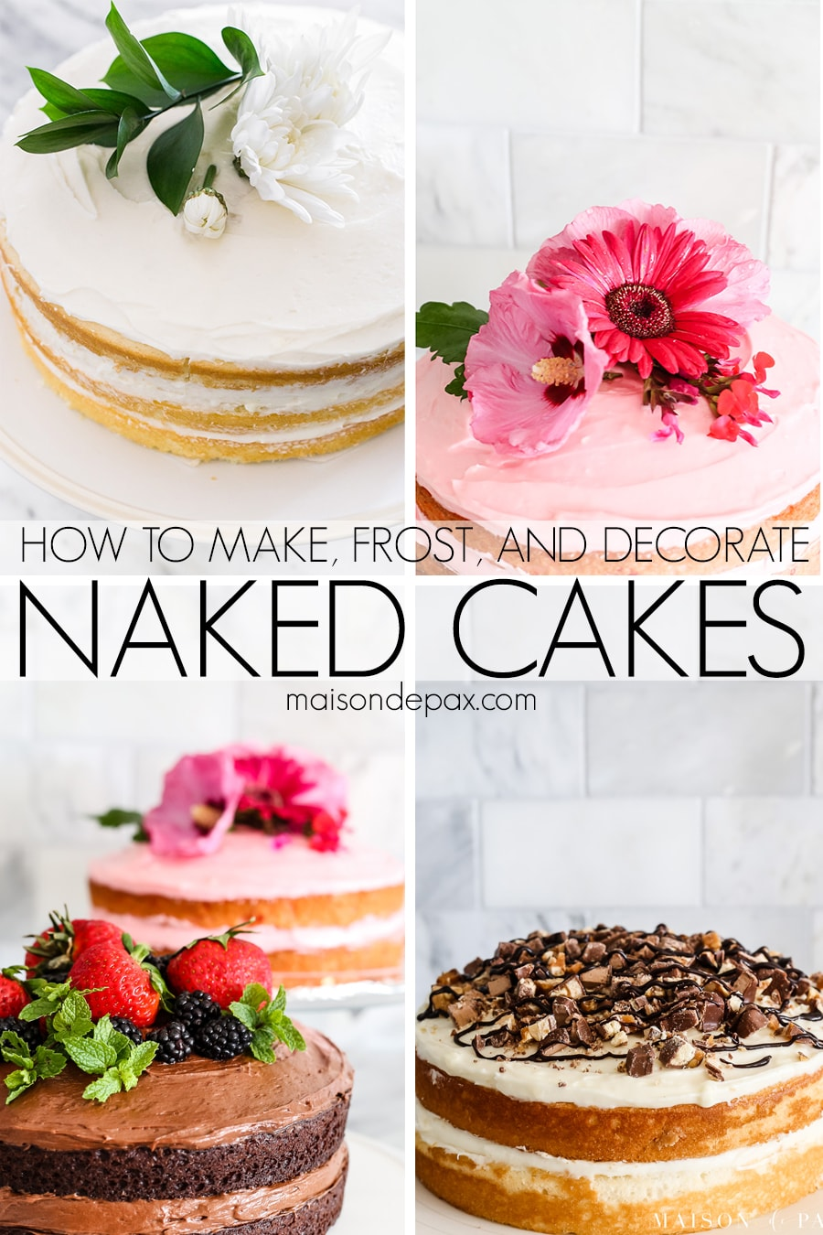 How to make, frost, and decorate naked cakes! Tips and tricks for an easy, beautiful naked cake. #nakedcake #nakedcakerecipe #cakefrosting #howtofrost #cakerecipe #creamcheesefrosting #cakedecorating #whitecake #chocolatecake #strawberrycake