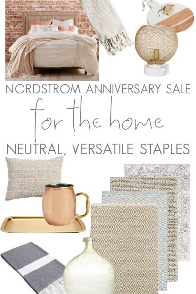 The best neutral, versatile home decor items from the Nordstrom anniversary sale! #budgetdecor #homedecor #nordstromsale #nordstromhome #decorating #neutrals #neutraldecor #interiors
