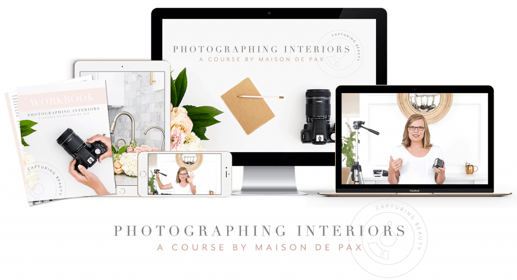 Photographing Interiors: a Course by Maison de Pax that teaches how to capture interiors beautifully