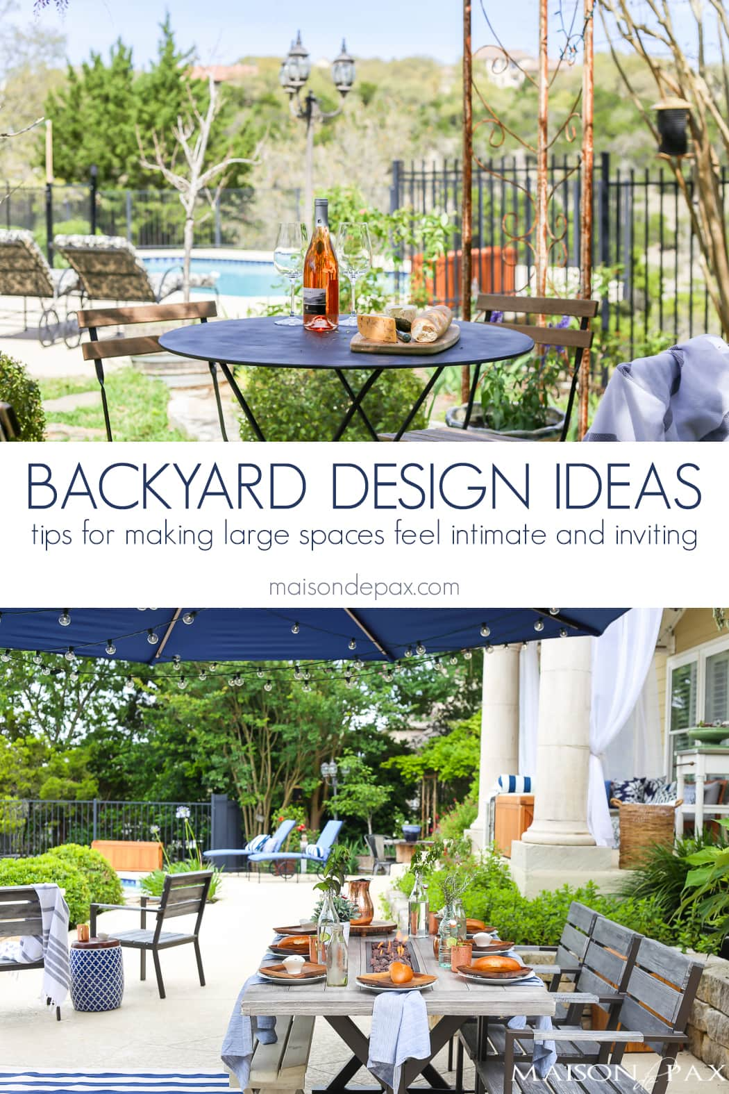 Ideas for designing a large backyard: tips for creating a separate spaces that are intimate and inviting in a large outdoor area #backyard #outdoorentertaining #backyarddesign #outdoordining
