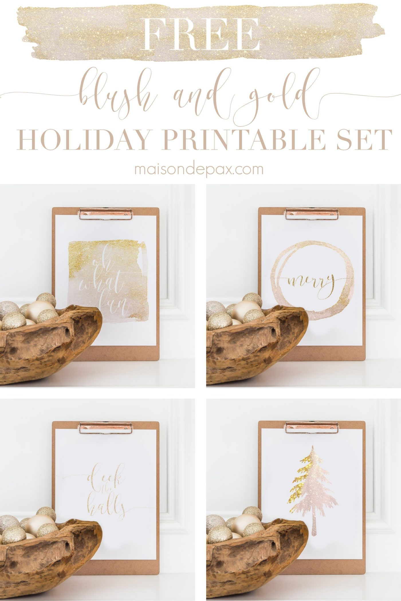 four clipboards with different holiday printables in gold glitter and blush: oh what fun, merry, a tree, and deck the halls