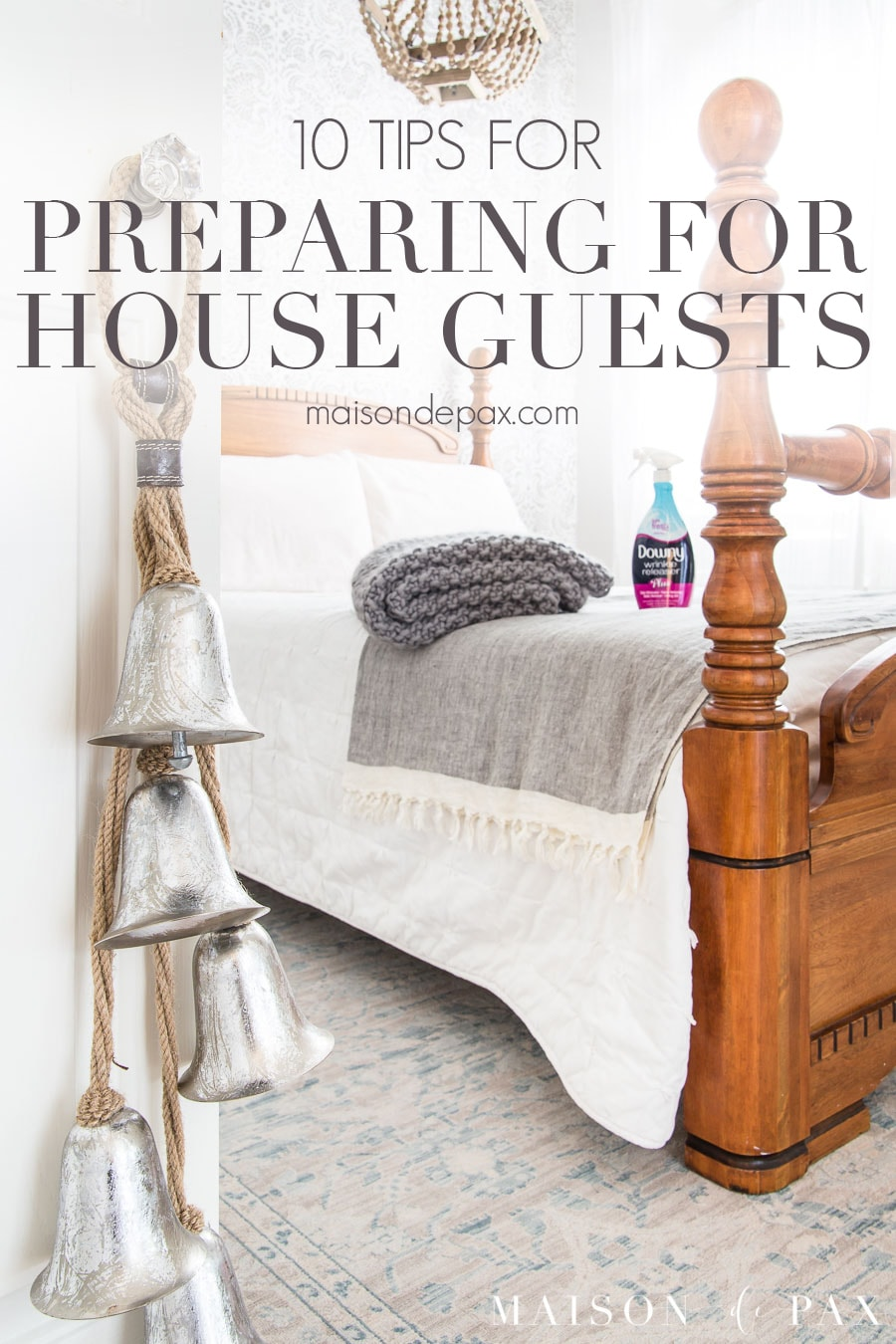 "image of bedroom with text overlay that reads ""10 tips for preparing for house guests"""