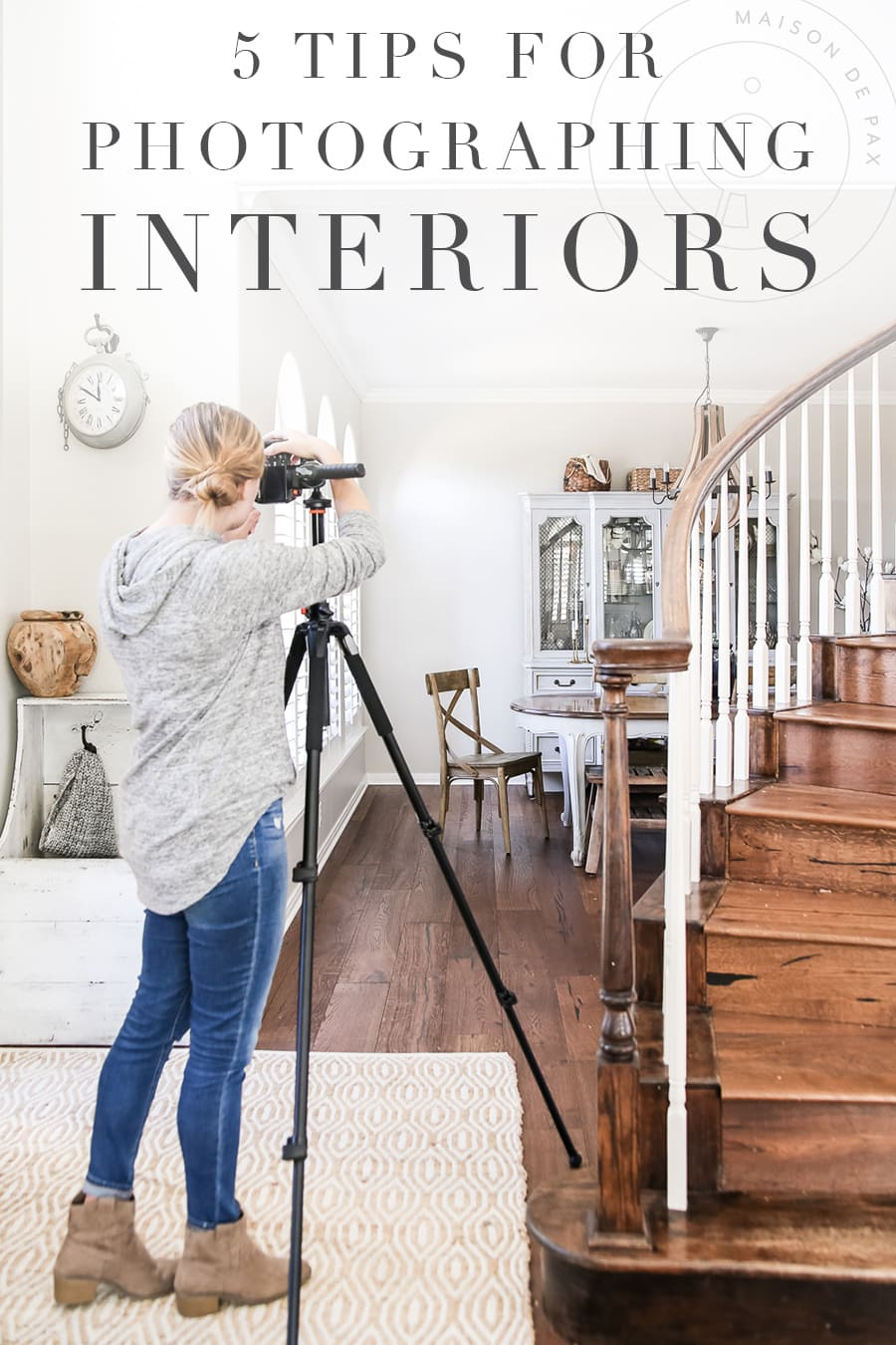 woman taking pictures of dining room with overlay that reads: 5 tips for photographing interiors