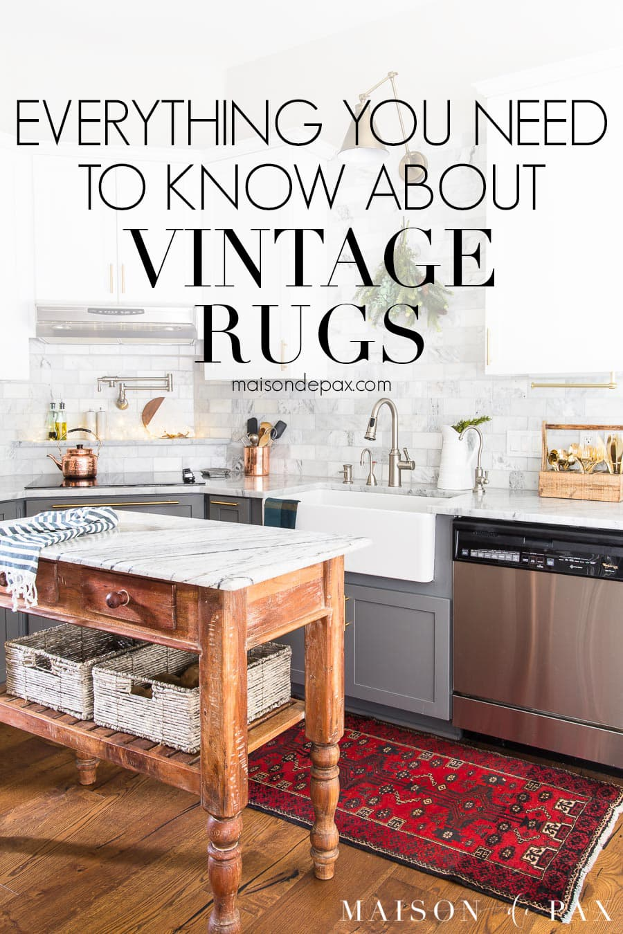 kitchen with red vintage runner and overlay: everything you need to know about vintage rugs | Maison de Pax