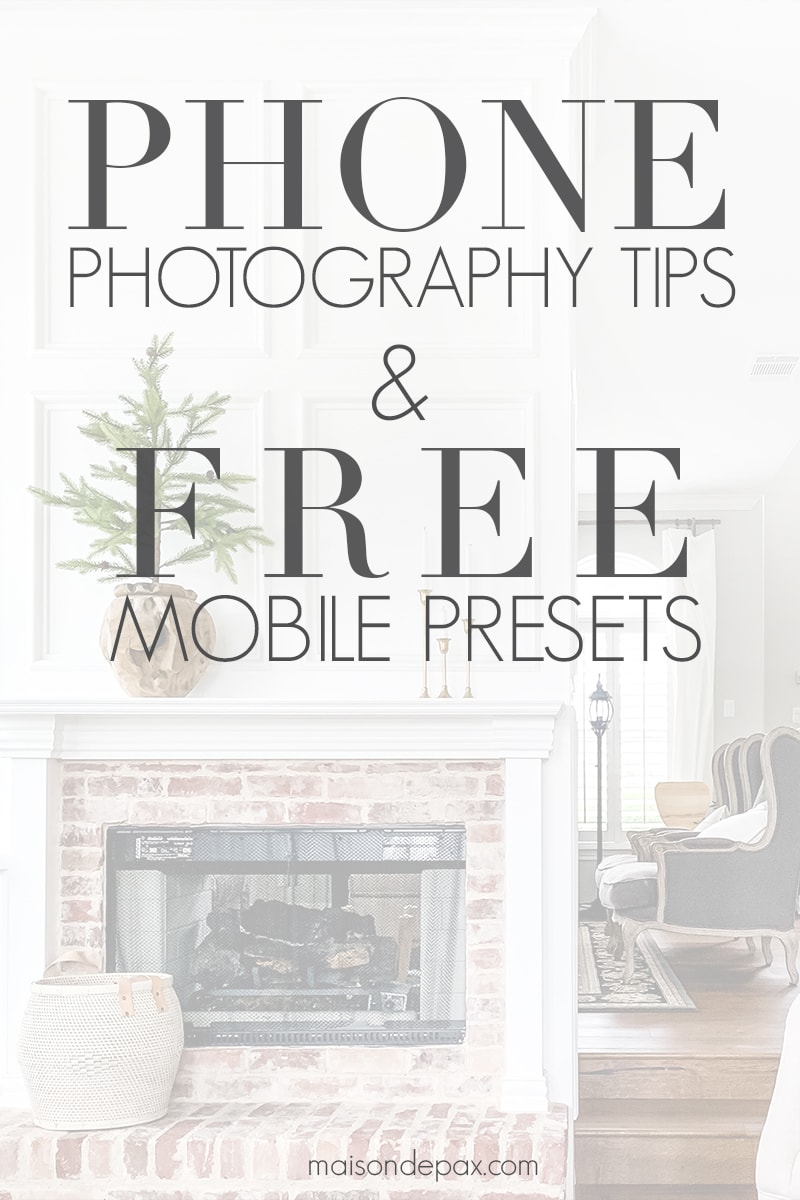 living room image with overlay: phone photography tips and free mobile presets | Maison de Pax
