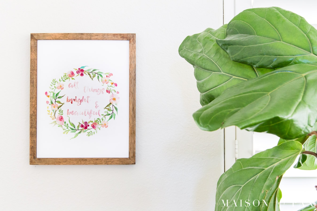 all things bright and beautiful watercolor printable | Maison de Pax