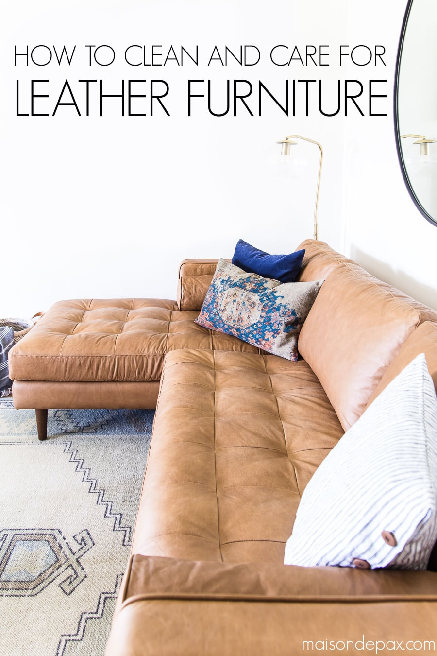 "tan leather sofa with text ""how to clean and care for leather furniture"" 