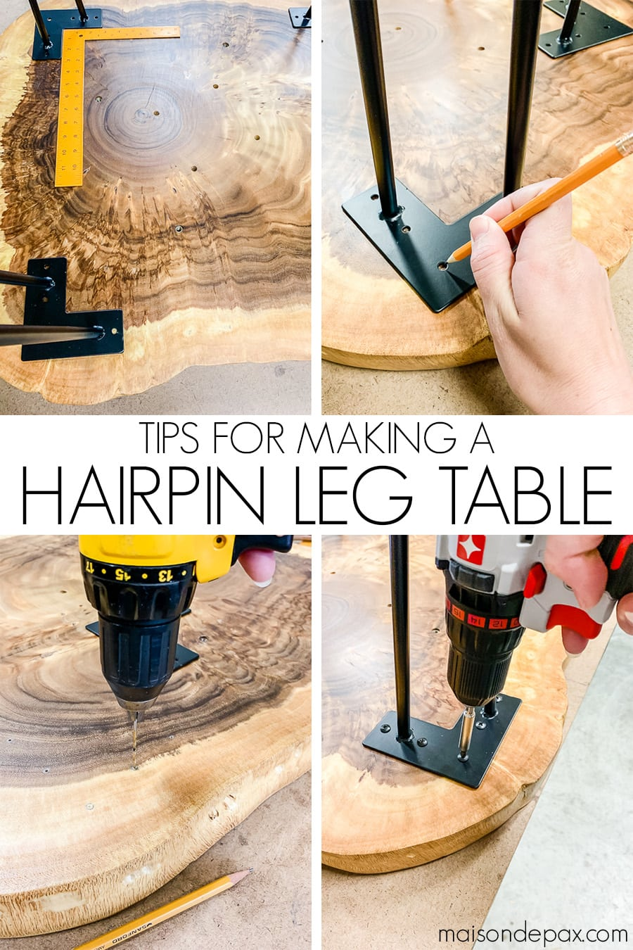 wood top and hairpin legs with text overlay: tips for making a hairpin leg table | Maison de Pax