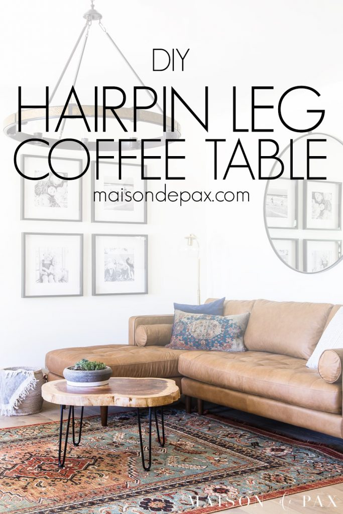 Diy Hairpin Leg Coffee Table Maison De Pax