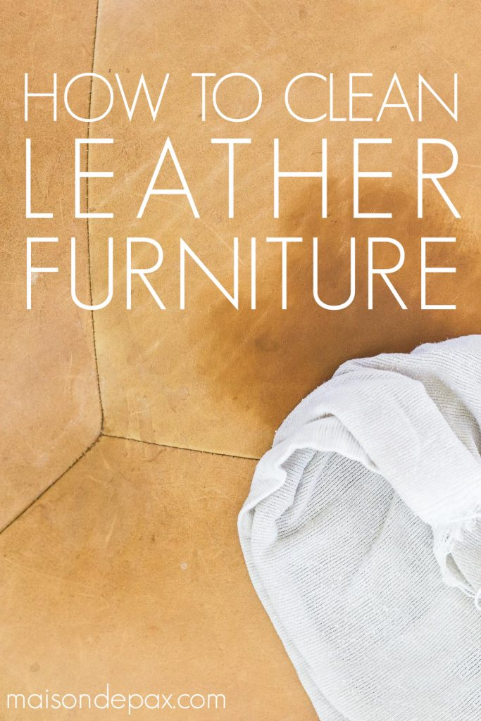 Fantastic How To Care For Leather Furniture Maison De Pax Short Links Chair Design For Home Short Linksinfo