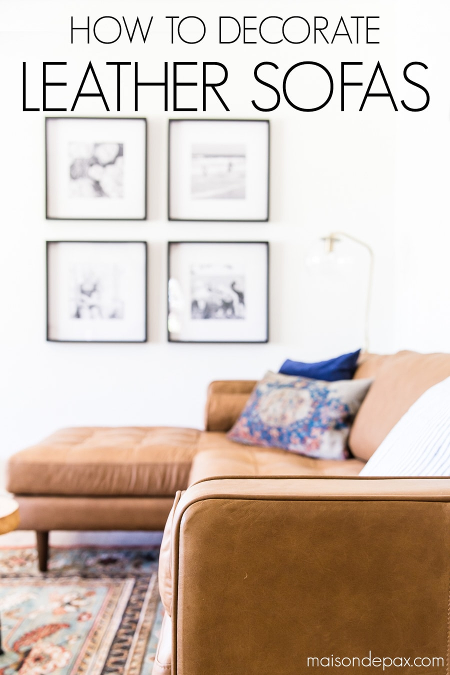 tan leather couch sectional with overlay: how to decorate leather sofas | Maison de Pax
