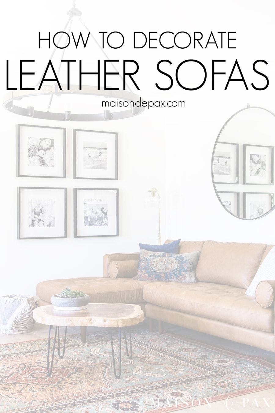 tan leather sofa with overlay: how to decorate leather sofas | Maison de Pax