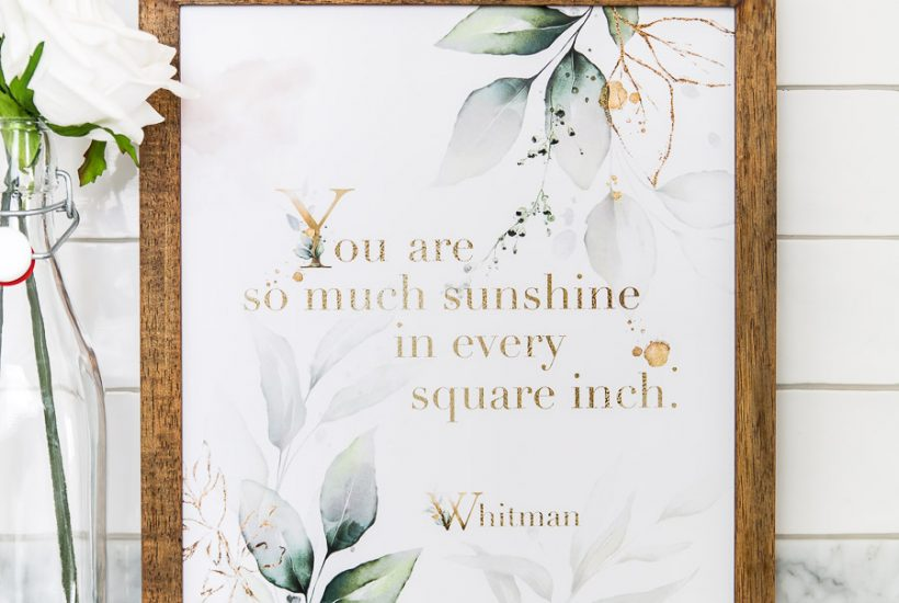 free summer printable: you are so much sunshine in every square inch | Maison de Pax