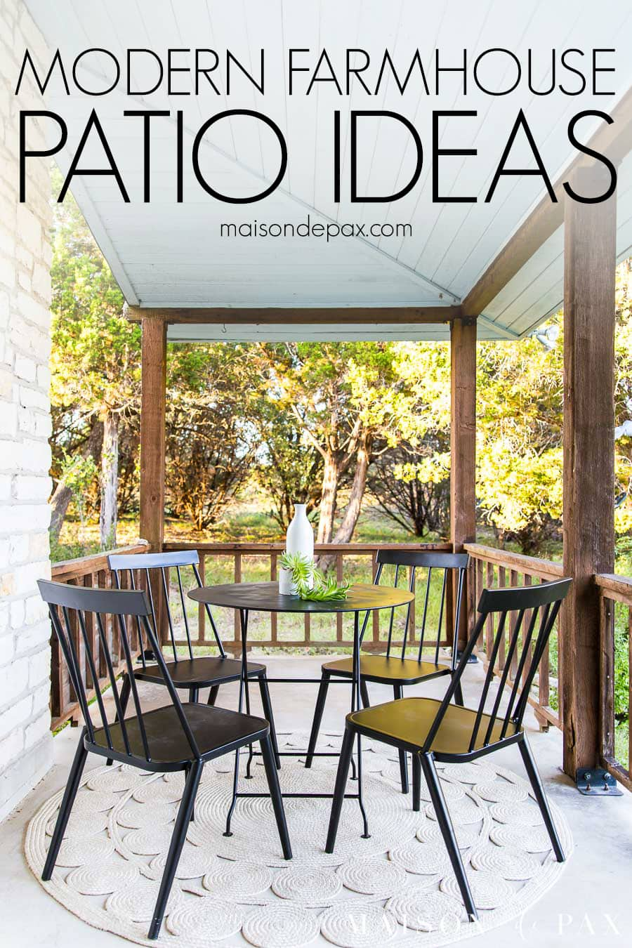 black metal bistro set on front porch with text overlay: modern farmhouse patio ideas   Maison de Pax
