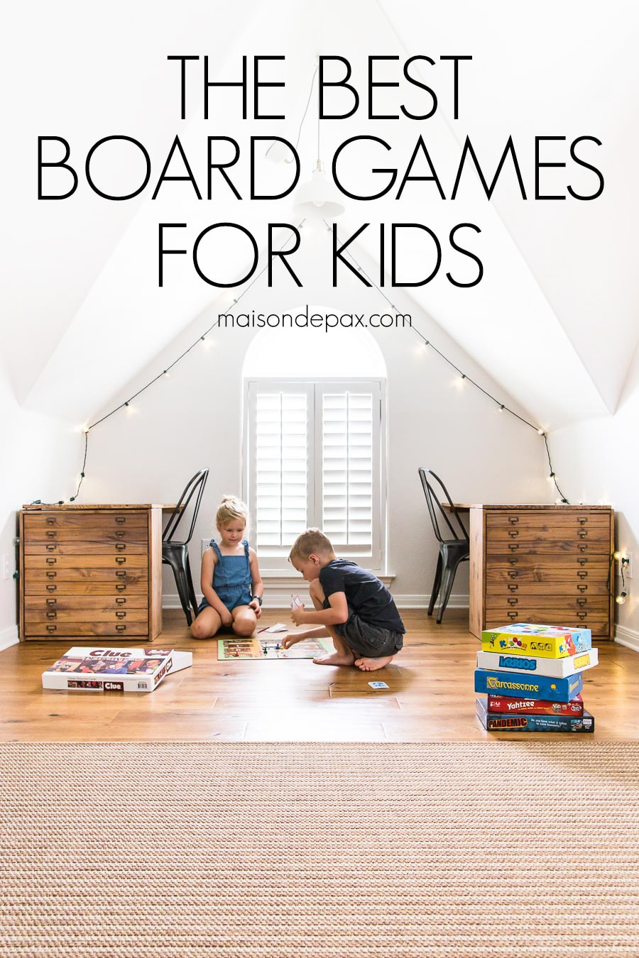boy and girl playing board game with text overlay: the best board games for kids | Maison de Pax