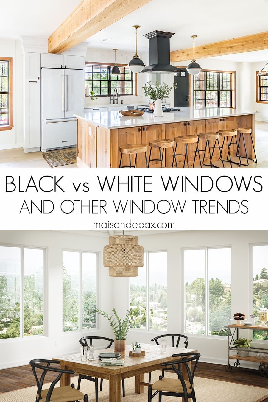 compare black vs white window frames | Maison de Pax