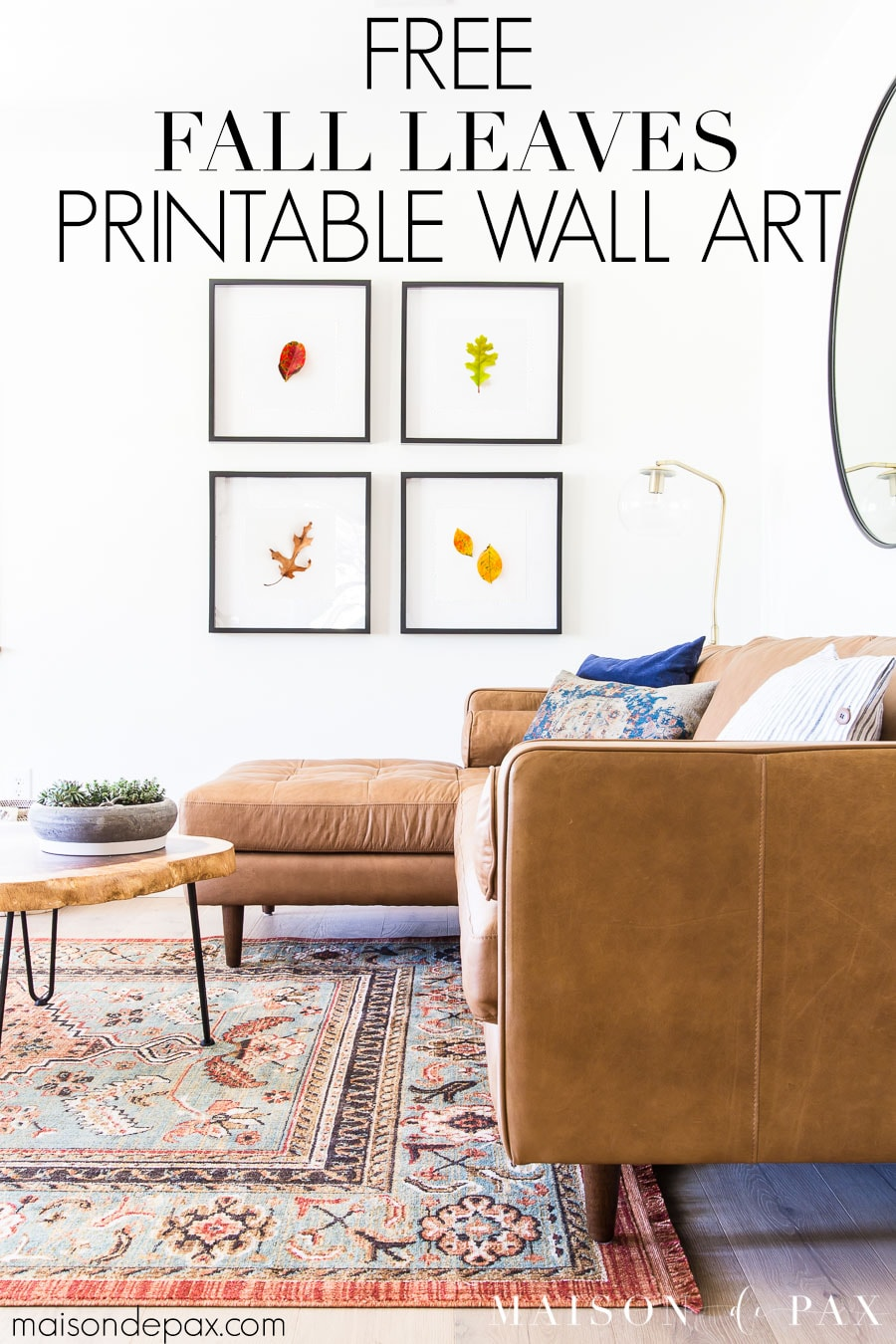 white walls with colorful leaf wall art and overlay: free fall leaves printable wall art   Maison de Pax