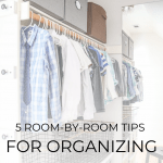 how to organize your home room by room- Maison de Pax