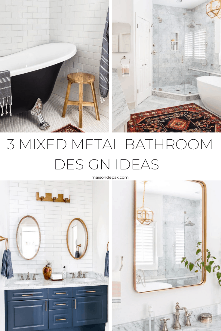 3 mixed metal bathroom combination design ideas- Maison de Pax