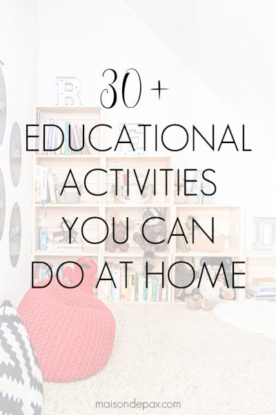 kids bookcase with overlay: 30+ educational activities you can do at home | Maison de Pax